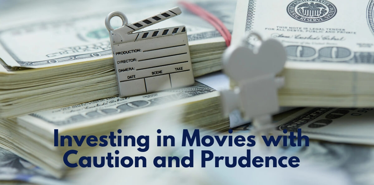 Investing in Movies with Caution and Prudence