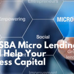 How SBA Micro Lending Could Help Your Business Capital
