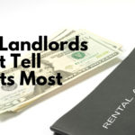 What Landlords Do Not Tell Tenants Most