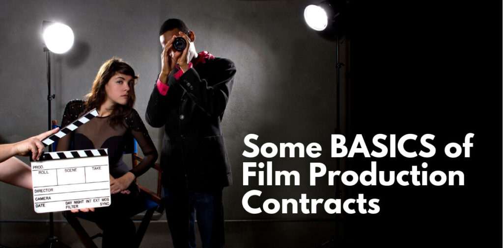 Some BASICS of Film Production Contracts