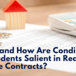 Why and How Are Condition Precedents Salient in Real Estate Contracts?