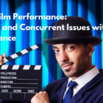 Actor's Film Performance: Pre, Post and Concurrent Issues with Performance