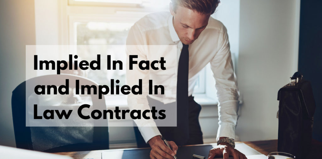 Implied In Fact and Implied In Law Contracts