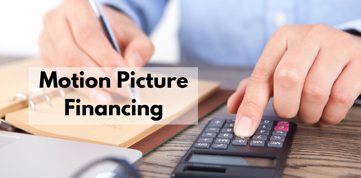 Motion Picture Financing