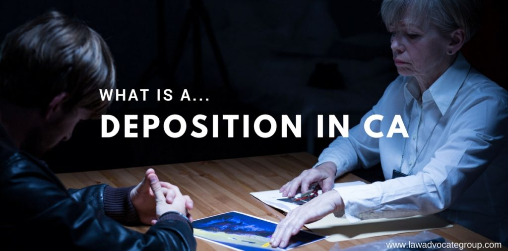 What is a deposition in CA