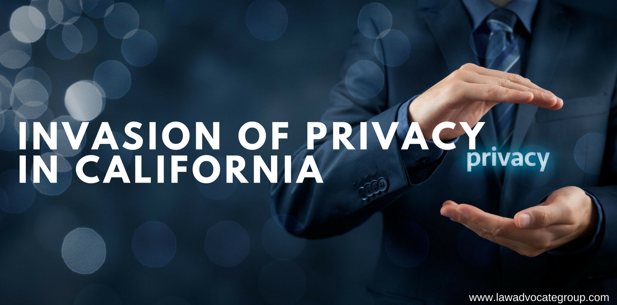 Invasion of Privacy in California