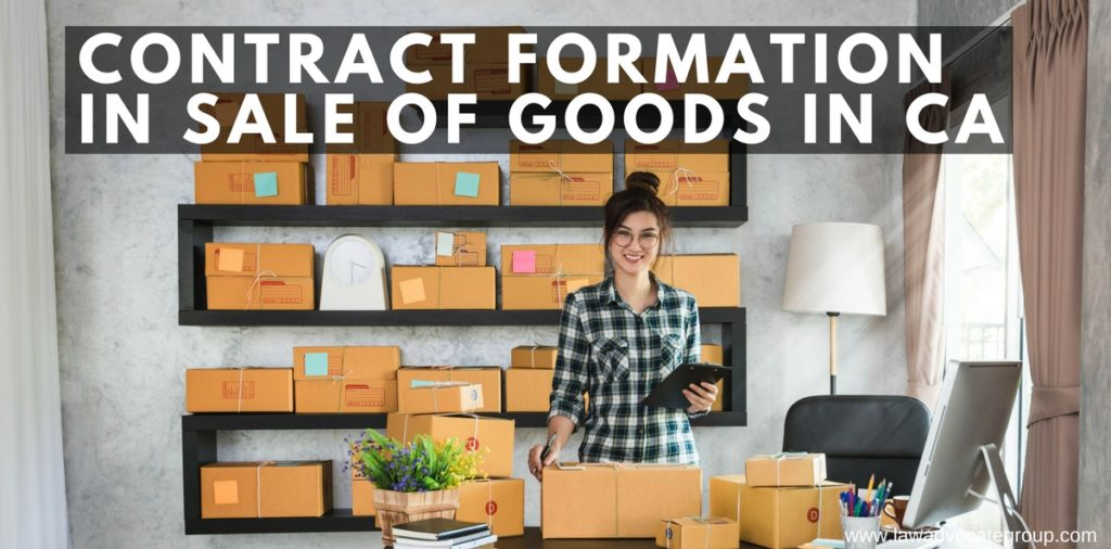 Contract Formation in Sale of Goods in California