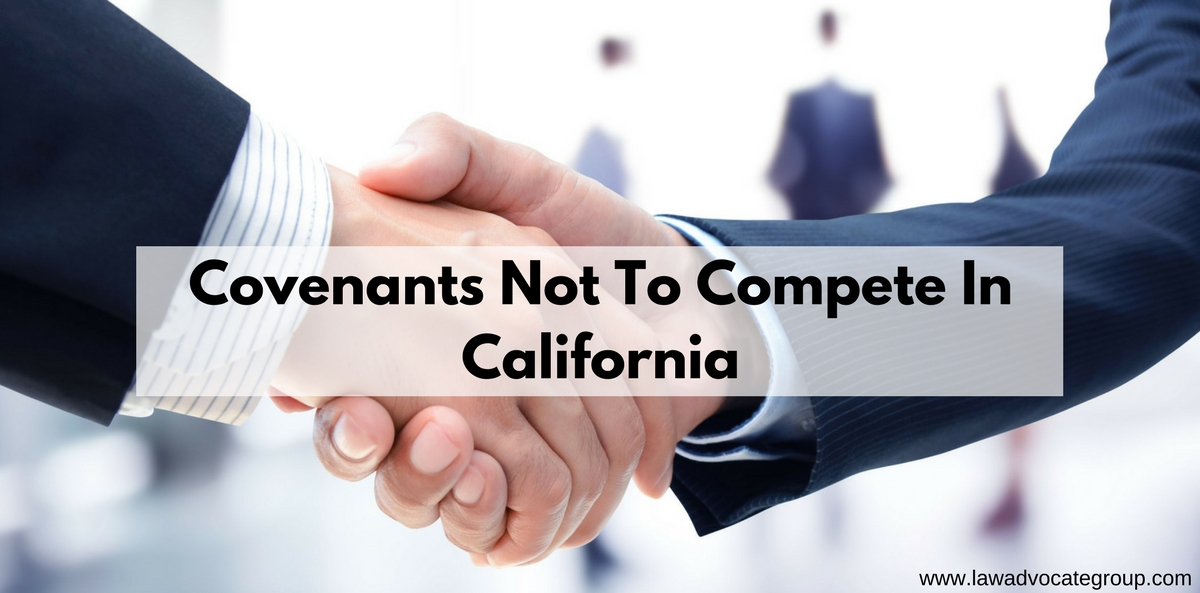 Covenants Not To Compete In California