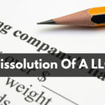 Dissolution Of A LLC