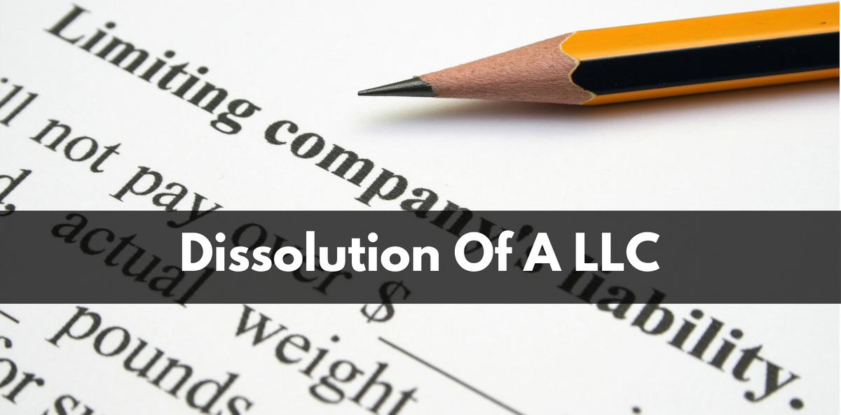Dissolution Of A LLC