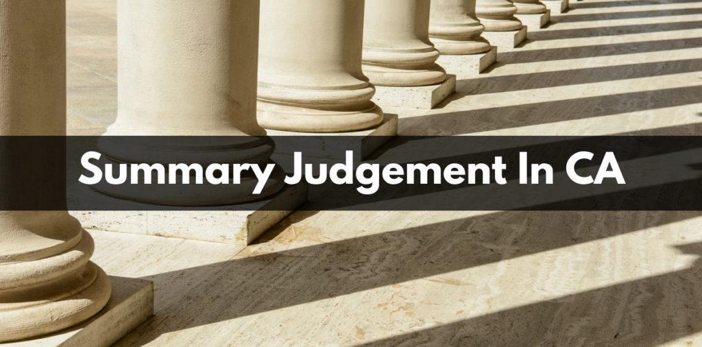 Summary Judgement In CA