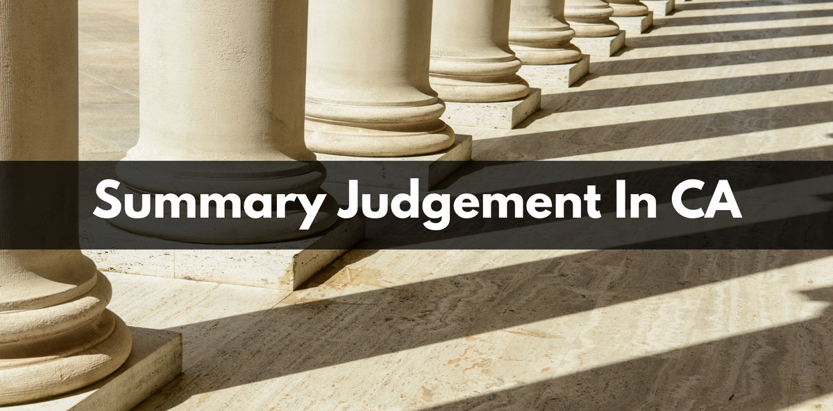 Summary Judgement In CA