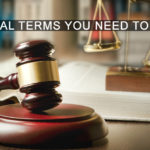 10 Legal Terms You Need To Know