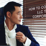How To Convert An LLC To A Corporation? Image