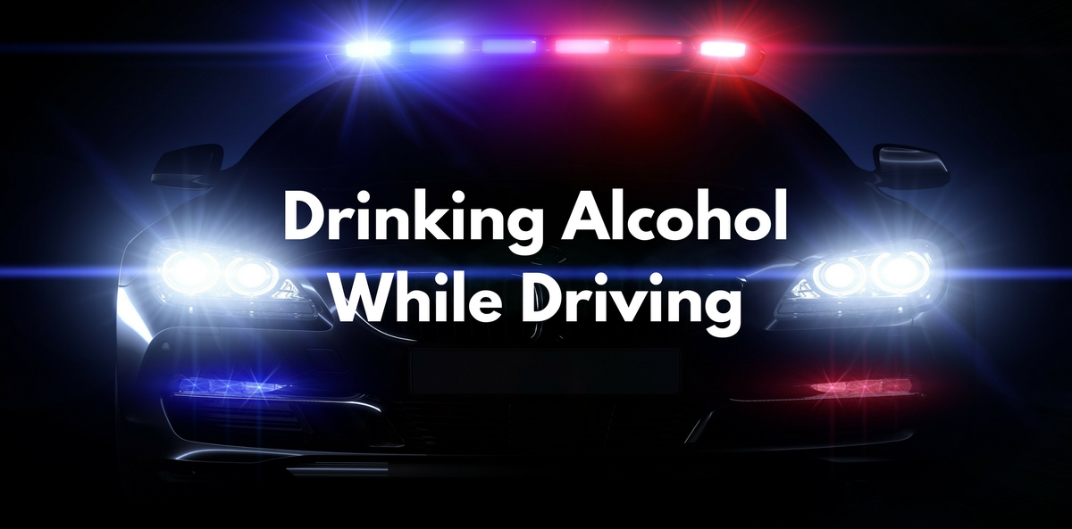 Drinking Alcohol While Driving