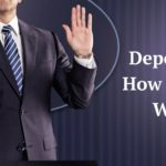 Depositions and How Do They Work?