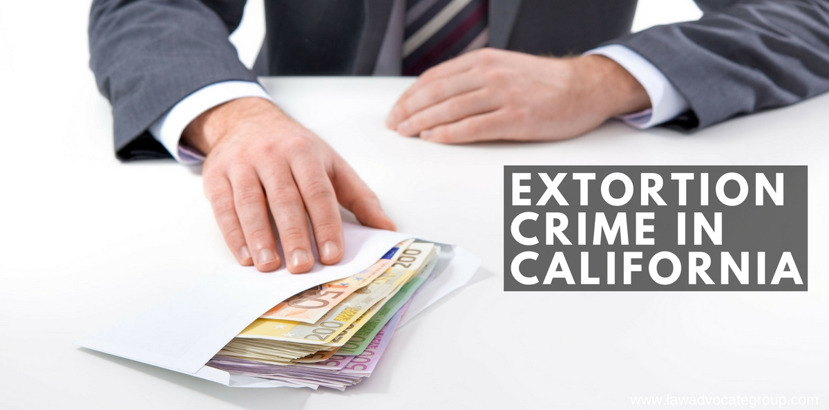 Extortion Crime in California