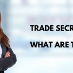 Business - Trade Secrets what are they