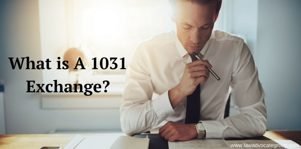 What is A 1031 Exchange?