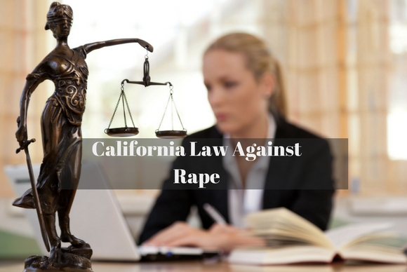 California Law Against Rape