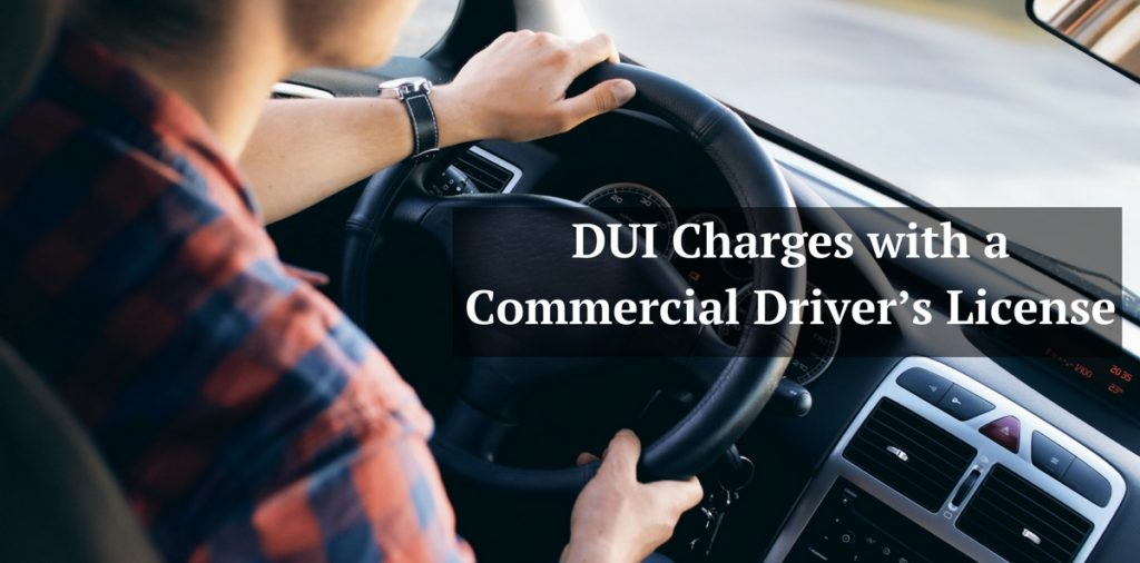 DUI Charges with a Commercial Driver's License