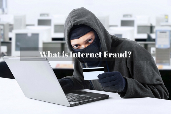 What is Internet Fraud?