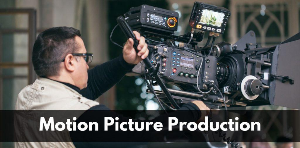 Motion Picture Production
