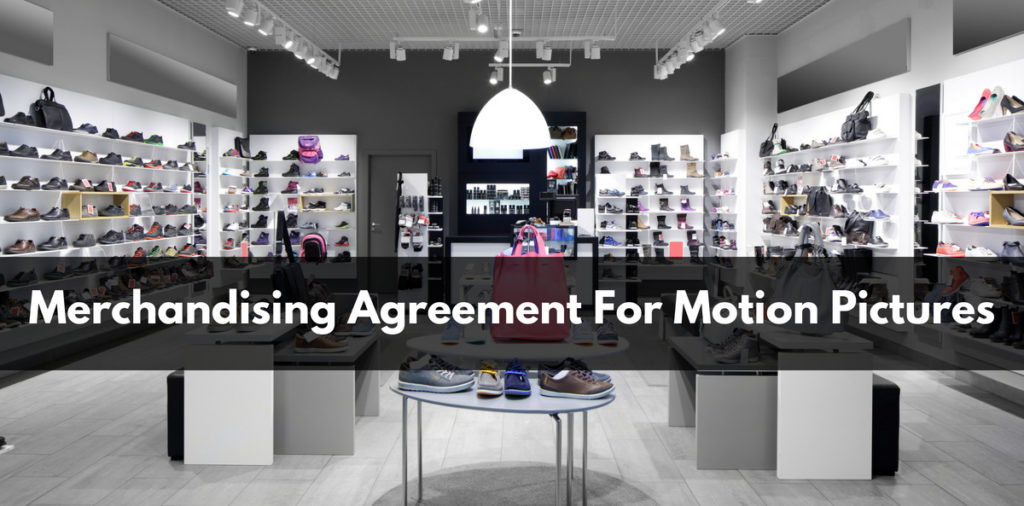 Merchandising Agreement For Motion Pictures