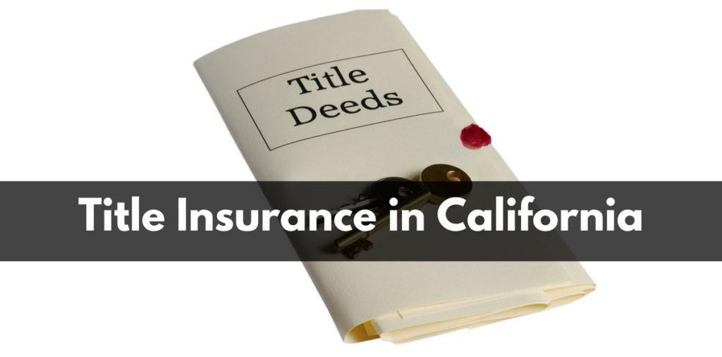 Title Insurance in California