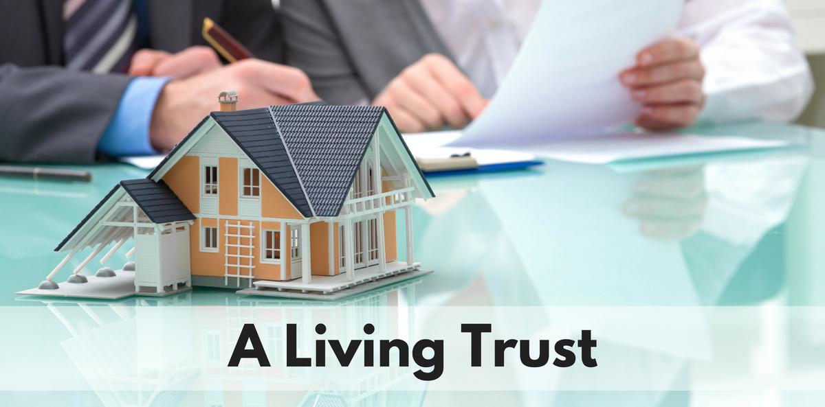 A Living Trust
