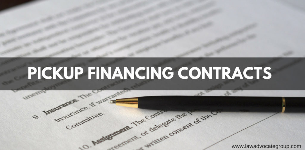 Pickup Financing Contracts