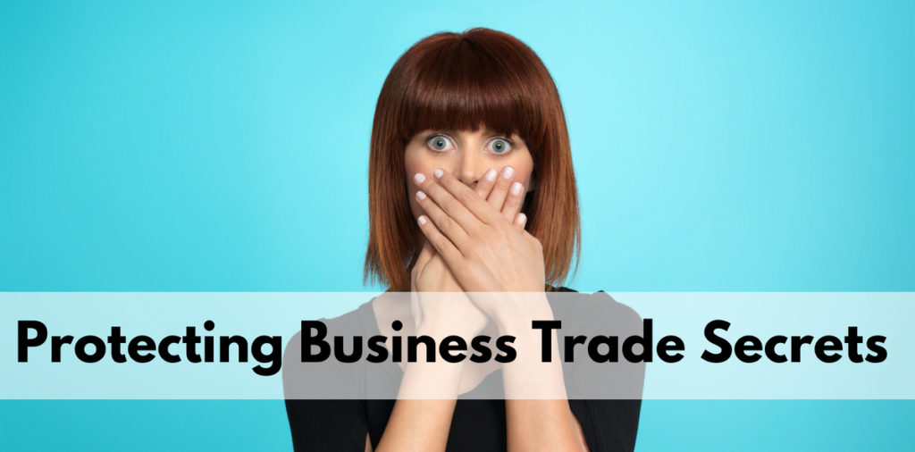 Protecting Business Trade Secrets