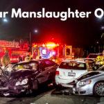 Vehicular Manslaughter Overview
