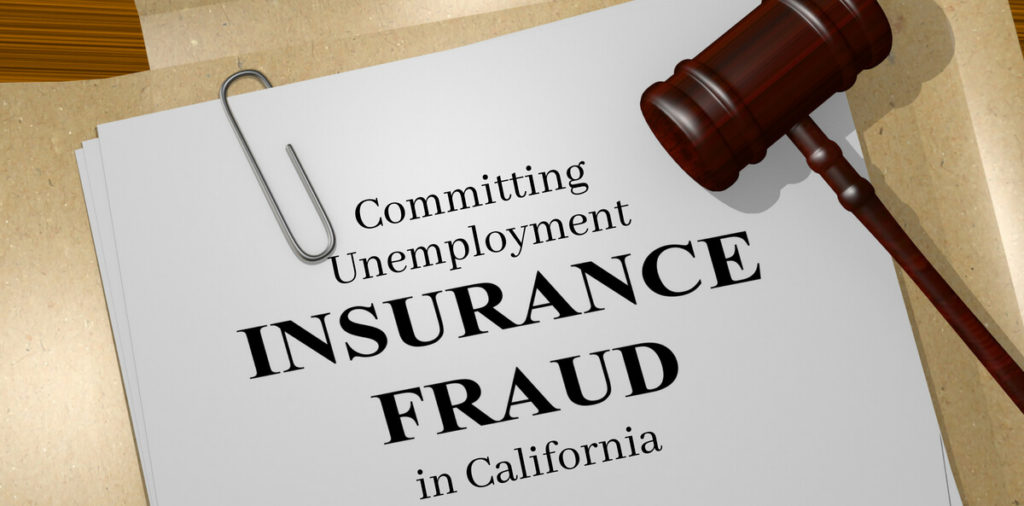 Committing Unemployment Insurance Fraud in California
