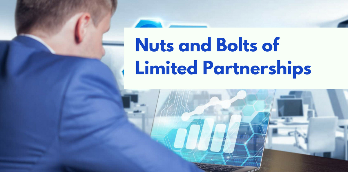 Nuts and Bolts of Limited Partnerships