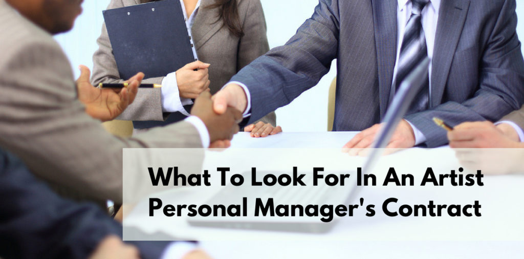What To Look For In An Artist Personal Manager's Contract
