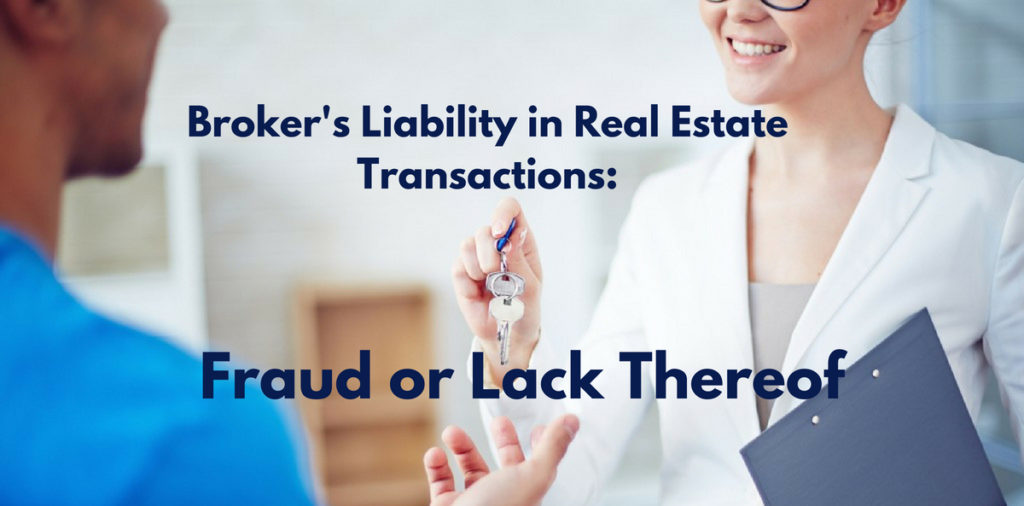 Broker's Liability in Real Estate Transactions: Fraud or Lack Thereof