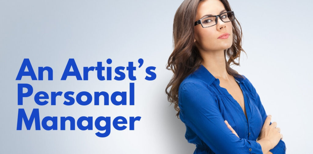 An Artist's Personal Manager
