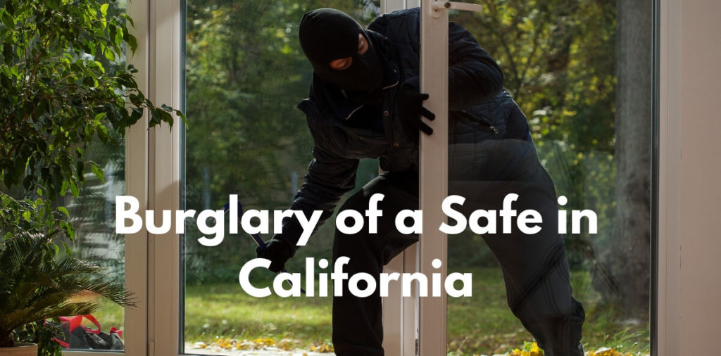 Burglary of a Safe in California