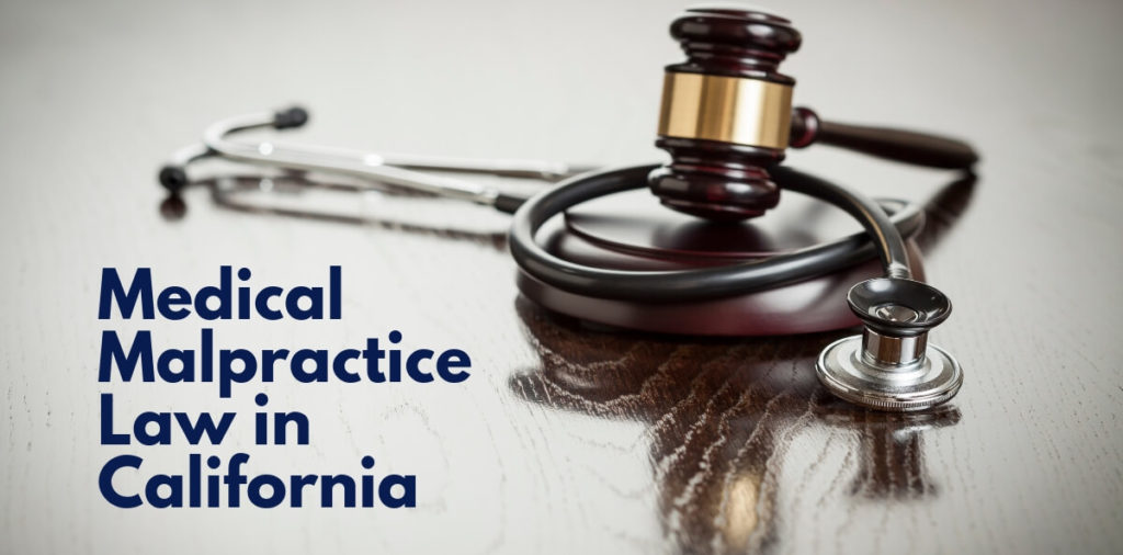 Medical Malpractice Law in California