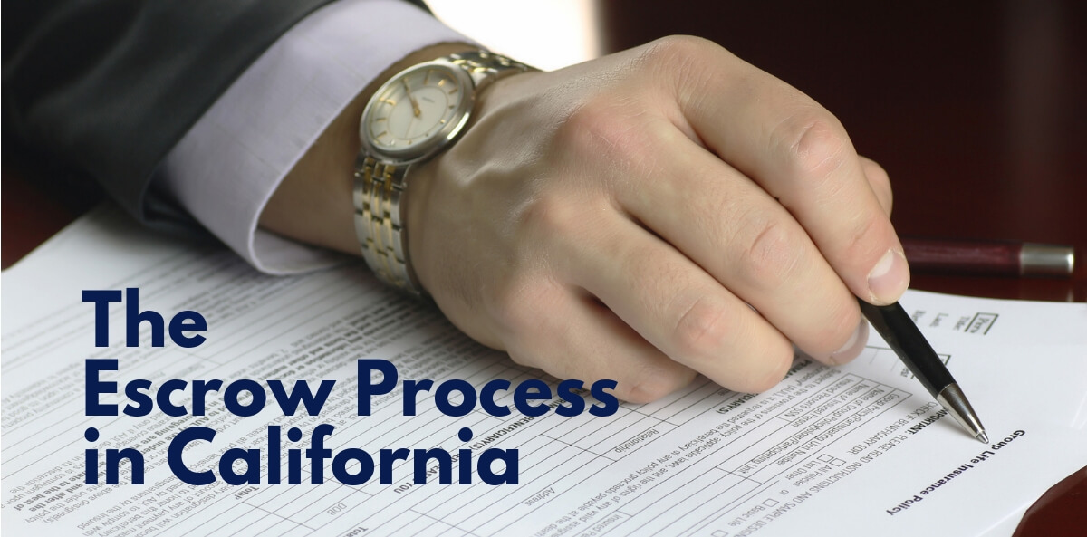 The Escrow Process in California
