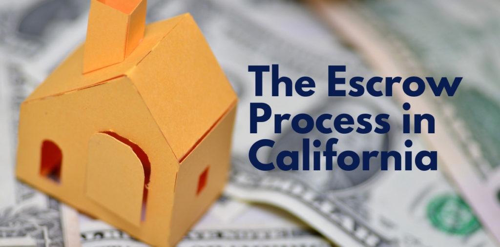 The Escrow Process in California