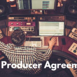 Music Producer Agreements