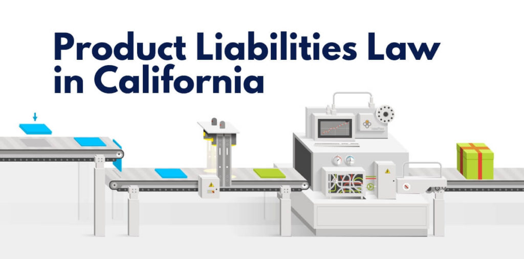 Product Liabilities Law in California