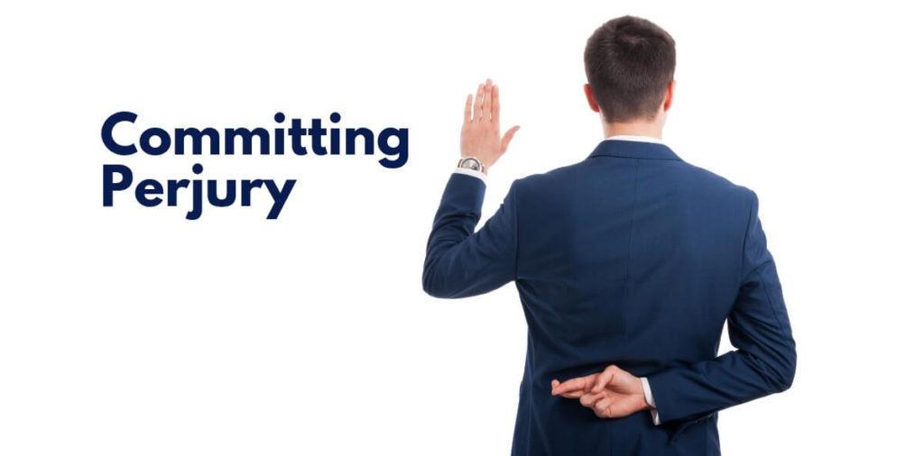 Committing Perjury