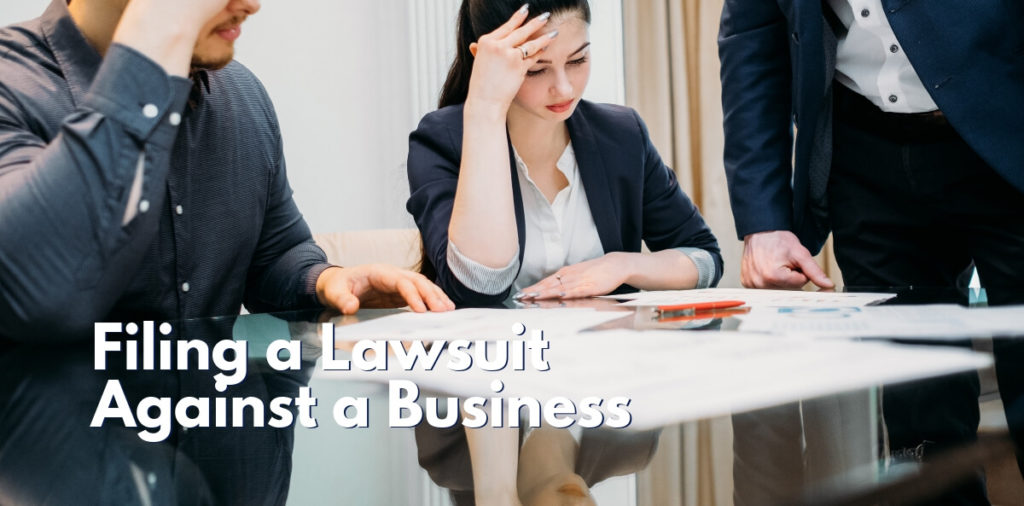 Filing a Lawsuit Against a Business