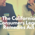 The California Consumers Legal Remedies Act (1)